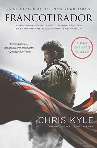 9780718036256: Francotirador: La Autobiografia del Francotirador Mas Letal En La Historia de Estados Unidos de America