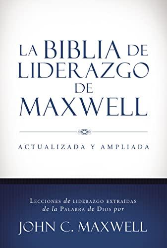 9780718037055: La Biblia de liderazgo de Maxwell (Spanish Edition)