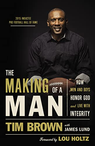9780718037475: The Making of a Man: How Men and Boys Honor God and Live with Integrity