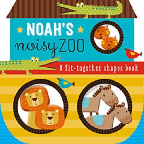 9780718037529: Noah's Noisy Zoo: A Feel-and-Fit Shapes Book
