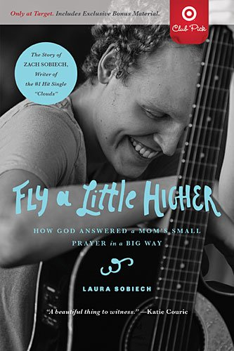 9780718037543: Fly a Little Higher: How God Answered a Mom's Small Prayer in a Big Way