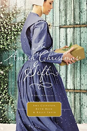 9780718039653: An Amish Christmas Gift: Three Amish Novellas