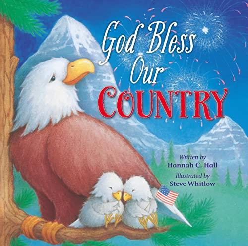 God Bless Our Country (A God Bless Book): Hall, Hannah