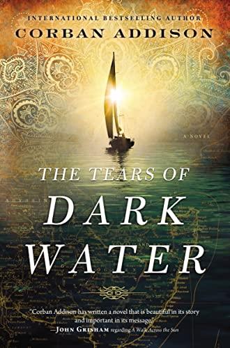 9780718042202: The Tears of Dark Water