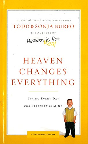 9780718042479: Heaven Changes Everything The Rest of Our Story