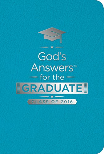 9780718043858: God's Answers for the Graduate, Class of 2016: New King James Version, Teal