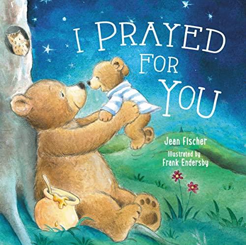 9780718049874: I Prayed for You