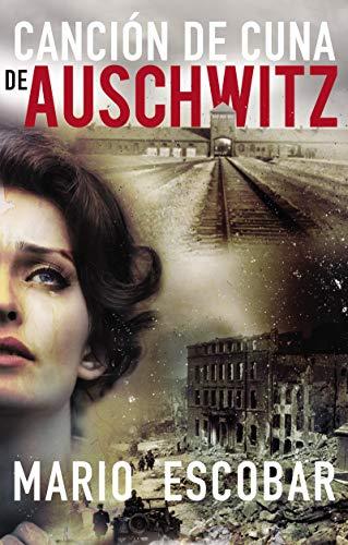 9780718076108: Canción de cuna de Auschwitz (Spanish Edition)