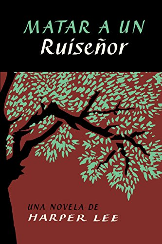 9780718076375: Matar a un ruiseñor (To Kill a Mockingbird - Spanish Edition)