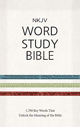 NKJV Word Study Bible, Hardcover: 1,700 Key Words that Unlock the Meaning of the Bible