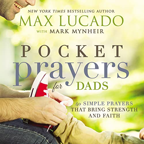 9780718077358: Pocket Prayers for Dads: 40 Simple Prayers That Bring Strength and Faith