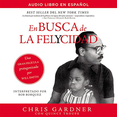 9780718077730: En busca de la felycidad (Pursuit of Happyness-Spanish Edition)