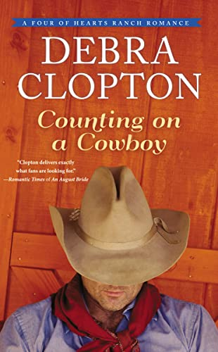 9780718077822: Counting on a Cowboy (A Four of Hearts Ranch Romance)