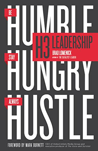 9780718077938: H3 Leadership: Be Humble. Stay Hungry. Always Hustle.