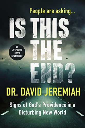 9780718079864: Is This the End?: Signs of God's Providence in a Disturbing New World