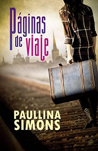 Páginas de viaje (Spanish Edition): Simons, Paulina