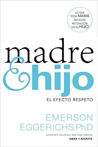 9780718080747: Madre e hijo: El efecto respeto (Spanish Edition)