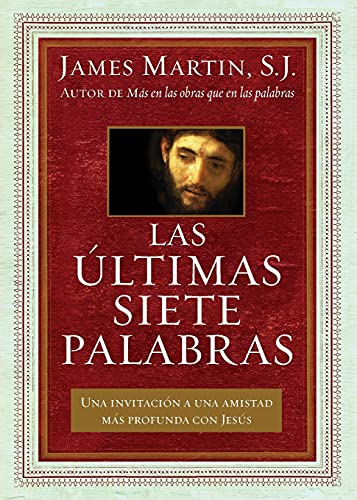 Las Ultimas Siete Palabras: Martin, James