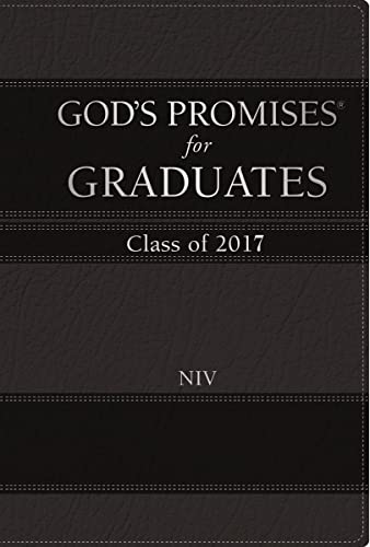 God's Promises for Graduates: Class of 2017 - Black: New International Version: Jack ...