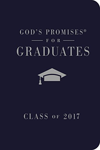 9780718086060: God's Promises for Graduates: Class of 2017 - Navy: New King James Version