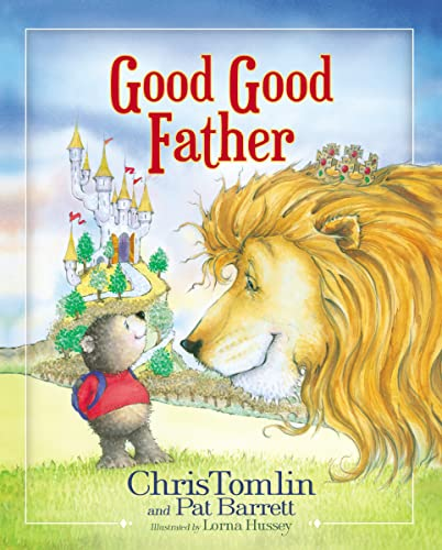 Good Good Father: Tomlin, Chris