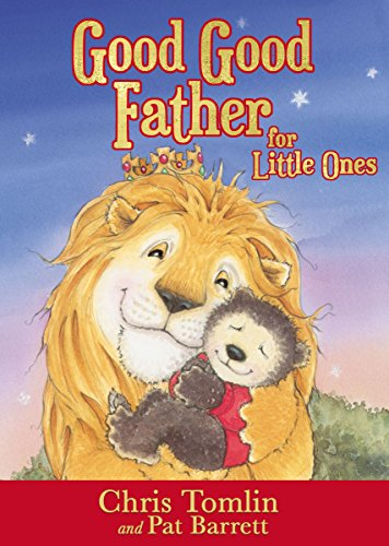 9780718086978: Good Good Father for Little Ones