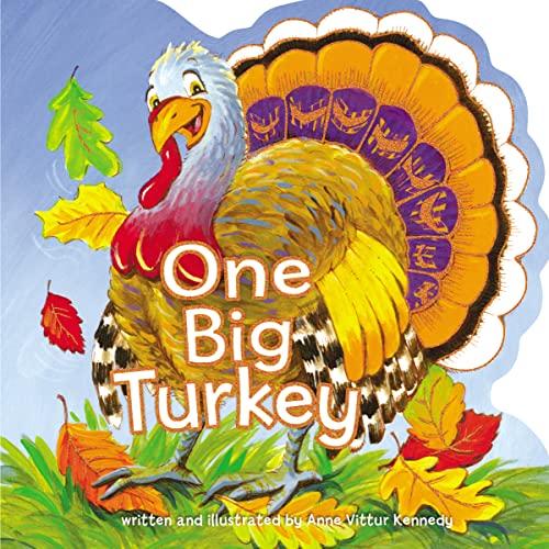 One Big Turkey: Kennedy, Anne Vittur