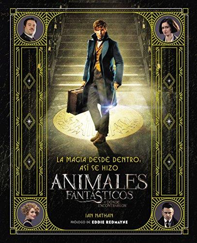 9780718087135: La magia desde dentro: así se hizo Animales fantásticos y dónde encontrarlos (Spanish Edition)