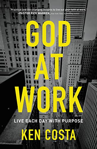 9780718087647: God at Work: Live Each Day with Purpose