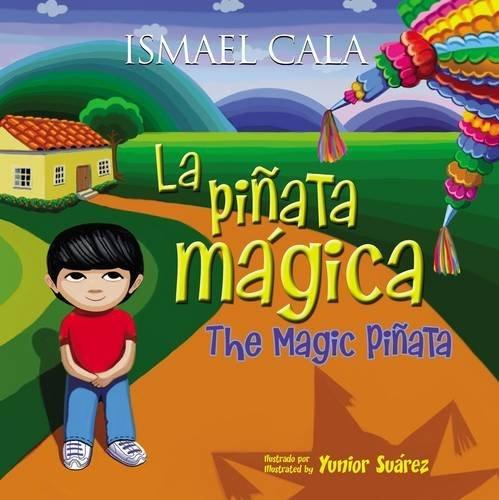 9780718087685: La piñata mágica - Bilingüe (Spanish Edition)