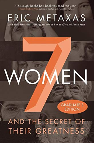 9780718087876: Seven Women: And the Secret of Their Greatness