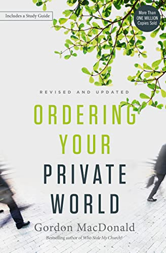 9780718088002: Ordering Your Private World