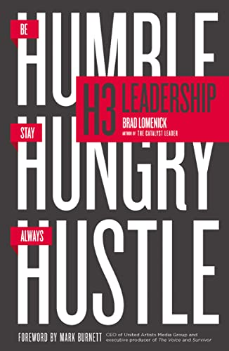 9780718088507: H3 Leadership: Be Humble. Stay Hungry. Always Hustle.
