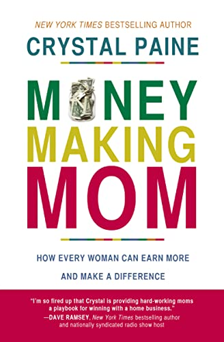 9780718088545: Money-Making Mom: How Every Woman Can Earn More and Make a Difference