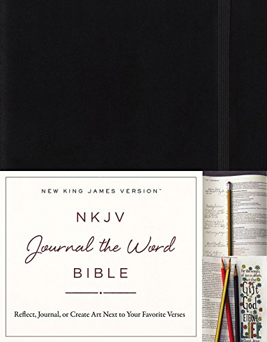 NKJV, Journal the Word Bible, Hardcover, Black, Red Letter Edition: Reflect, Journal, or Create Art...