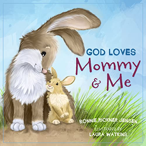 9780718091781: God Loves Mommy and Me