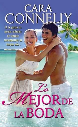 9780718092320: Lo mejor de la boda (Spanish Edition)