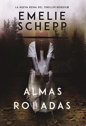9780718092337: Almas robadas: Una novela (Spanish Edition)