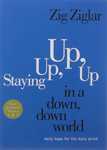 9780718093334: STAYING UP UP UP IN A DOWN DOWN WORLD