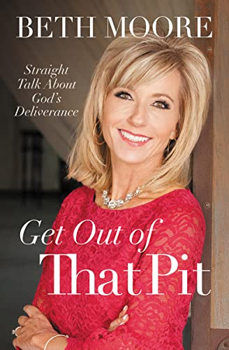 9780718095826: Get Out of That Pit: Straight Talk about God's Deliverance