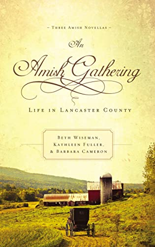 9780718097752: An Amish Gathering: Life in Lancaster County