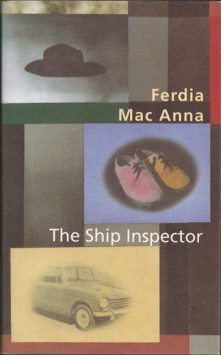 The Ship Inspector: Ferdia Mac Anna