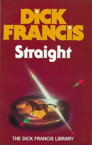 9780718100360: Straight (Francis Thriller)
