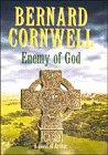 9780718100513: Enemy of God : A Novel of Arthur