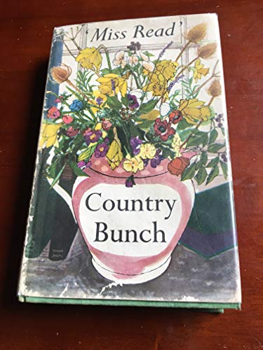 Country Bunch: Miss Read