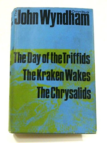 9780718102098: The John Wyndham Omnibus: The Day of the Triffids, The Kraken Wakes, The Chrysalids