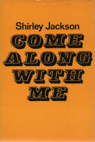 9780718102890: Come along with me: Part of a novel, sixteen stories, and three lectures