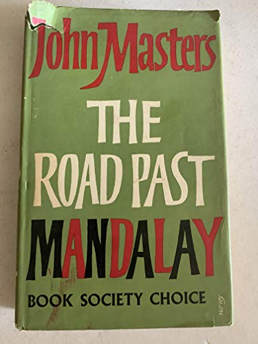 9780718103217: The Road Past Mandalay, A Personal Narrative