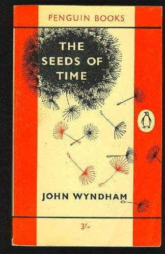 9780718103620: The Seeds of Time