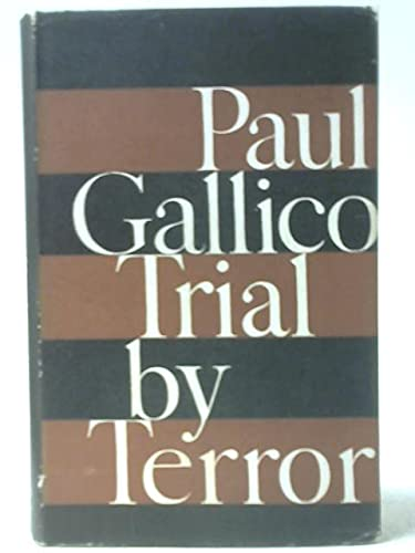 Trial by Terror (071810384X) by Paul Gallico